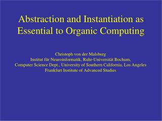 Abstraction and Instantiation as Essential to Organic Computing