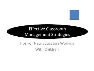 Tips  For New Educators Working  With Children