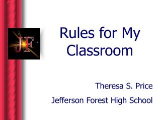 Rules for My Classroom