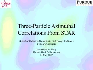 Three-Particle Azimuthal Correlations From STAR