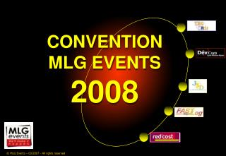 CONVENTION  MLG EVENTS 2008