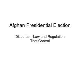 Afghan Presidential Election