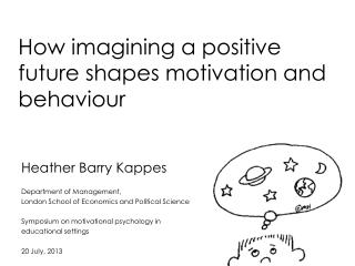 How imagining a positive future shapes motivation and behaviour