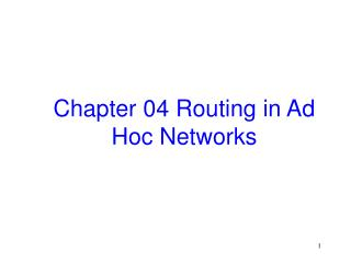 Chapter 04 Routing in Ad Hoc Networks
