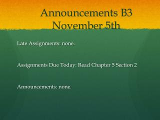 Announcements  B3 November 5th