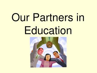 Our Partners in Education