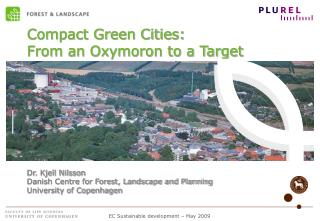 Compact Green Cities:  From an Oxymoron to a Target