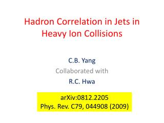 Hadron  Correlation in Jets in Heavy Ion Collisions