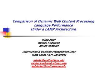 Comparison of Dynamic Web Content Processing Language Performance Under a LAMP Architecture