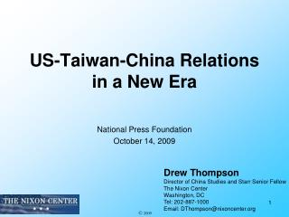 US-Taiwan-China Relations in a New Era