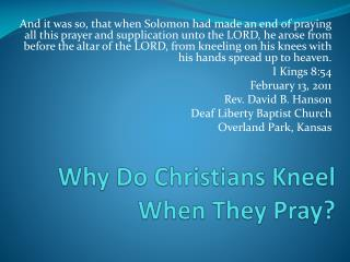 Why Do Christians Kneel When They Pray?