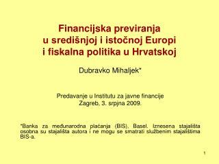 Financijska previranja  u središnjoj i istočnoj Europi     i fiskalna politika u Hrvatskoj