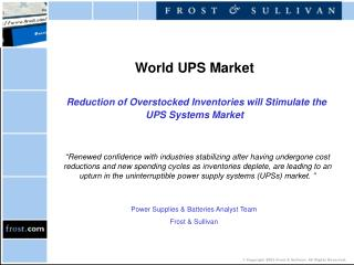 World UPS Market Reduction of Overstocked Inventories will Stimulate the UPS Systems Market