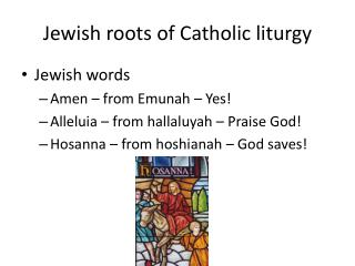 Jewish roots of Catholic liturgy