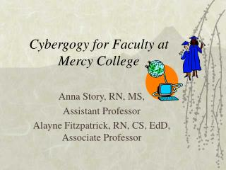Cybergogy for Faculty at  Mercy College