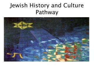 Jewish History and Culture Pathway