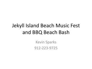 Jekyll Island Beach Music Fest and BBQ Beach Bash