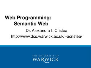 Web Programming: 			Semantic Web