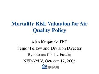 Mortality Risk Valuation for Air Quality Policy
