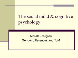 The social mind & cognitive psychology