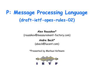 P: Message Processing Language (draft-ietf-opes-rules-02)