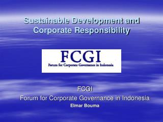 Sustainable Development and Corporate Responsibility