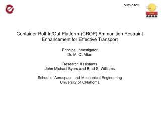 Container Roll-In/Out Platform (CROP) Ammunition Restraint Enhancement for Effective Transport