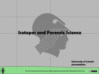 Isotopes and Forensic Science