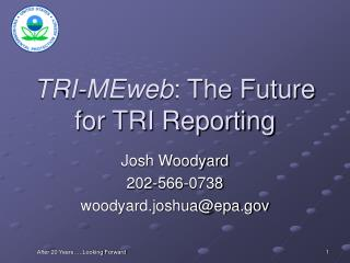 TRI-MEweb: The Future for TRI Reporting
