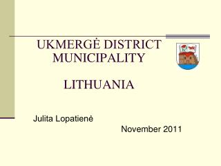UKMERG? DISTRICT MUNICIPALITY LITHUANIA