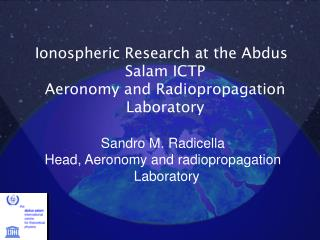 Ionospheric Research at the Abdus Salam ICTP  Aeronomy and Radiopropagation Laboratory