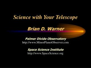 Science with Your Telescope