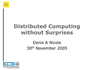 Distributed Computing without Surprises