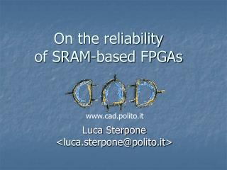 On the reliability  of SRAM-based FPGAs