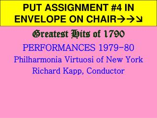PUT ASSIGNMENT #4 IN ENVELOPE ON CHAIR