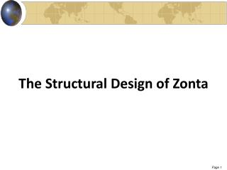 The Structural Design of Zonta