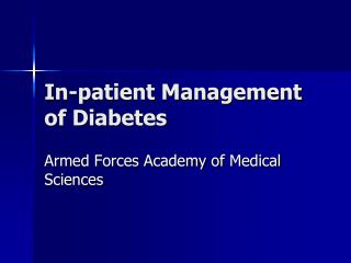 In-patient Management of Diabetes