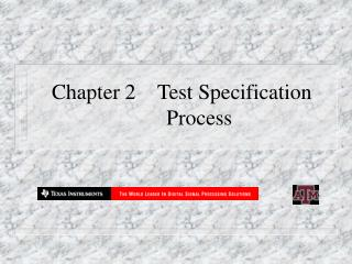 Chapter 2	Test Specification 	Process