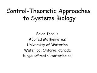 Control-Theoretic Approaches  to Systems Biology