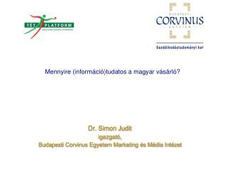 Mennyire (információ)tudatos a magyar vásárló?