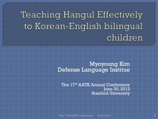 Teaching Hangul Effectively to Korean-English bilingual children