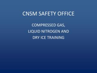CNSM SAFETY OFFICE