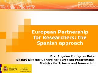 European Partnership for Researchers: the Spanish approach
