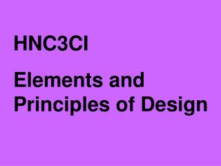 HNC3CI Elements and Principles of Design