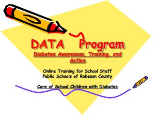 DATA Program Diabetes Awareness, Training, and Action