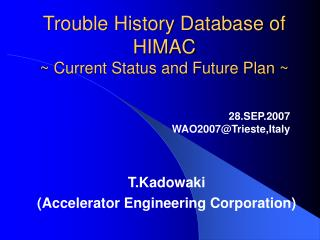 Trouble History Database of HIMAC ~ Current Status and Future Plan ~