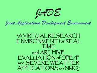 JADE Joint Applications Development Environment