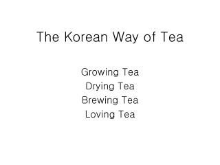 The Korean Way of Tea