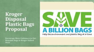 Kroger Disposal Plastic Bags Proposal