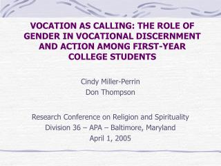 Cindy Miller-Perrin Don Thompson Research Conference on Religion and Spirituality